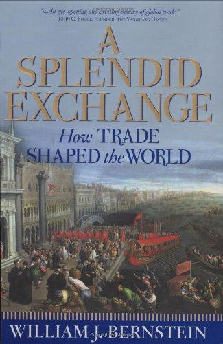 Pdf splendid exchange trade shaped world full book download a splendid exchange trade shaped world by t manicas fandeluxe Images